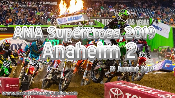 2019 Anaheim 2 Supercross at Angel Stadium