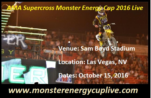 AMA Supercross Monster Energy Cup 2016 Live