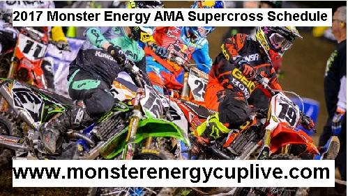 2017 Monster Energy AMA Supercross Schedule